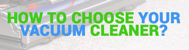 How to Choose a Vacuum Cleaner Title