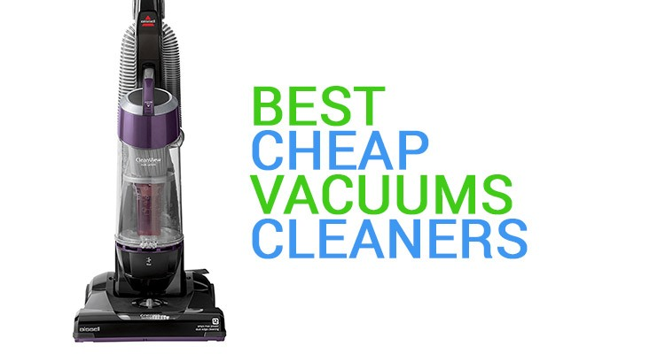 Best Cheap Vacuum Cleaners Featured Image